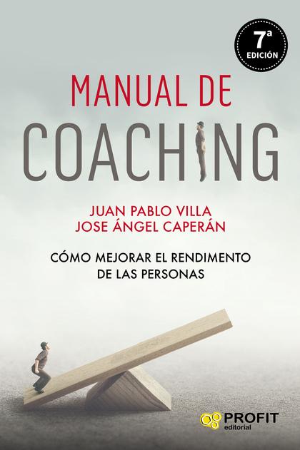 MANUAL DE COACHING                                                              COMO MEJORAR EL