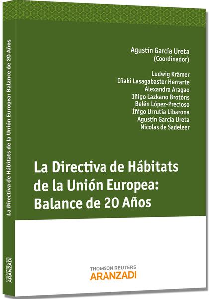 LA DIRECTIVA DE HÁBITATS DE LA UNIÓN EUROPEA : BALANCE DE 20 AÑOS