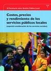 COSTES, PRECIOS Y RENDIMIENTOS DE LOS SERVICIOS PÚBLICOS LOCALES: (ESPECIAL CONSIDERACIÓN DE LO