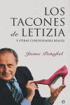 LOS TACONES DE LETIZIA: Y OTRAS CURIOSIDADES REALES