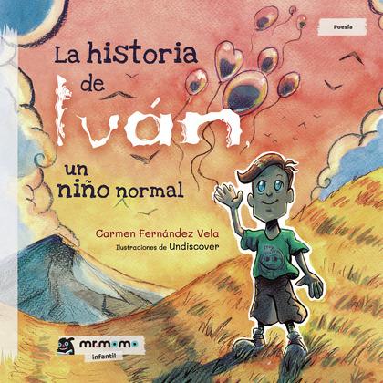 LA HISTORIA DE IVÁN, UN NIÑO NORMAL.