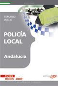 POLICÍA LOCAL DE ANDALUCÍA. TEMARIO  VOL. II..