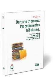 DERECHO TRIBUTARIO. PROCEDIEMIENTOS TRIBUTARIOS.