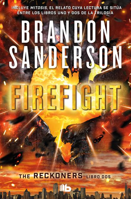 FIREFIGHT (TRILOGÍA DE LOS RECKONERS 2).