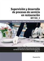 SUPERVISIÓN Y DESARROLLO DE PROCESOS DE SERVICIO EN RESTAURACIÓN.