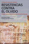 RESISTENCIAS CONTRA EL OLVIDO