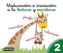 MADURACION E INICIACION A LA LECTURA Y ESCRITURA 2.
