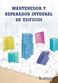 MANTENEDOR Y REPARADOR INTEGRAL DE EDIFICIOS