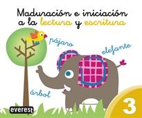 MADURACION E INICIACION A LA LECTURA Y ESCRITURA 3.