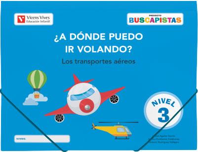 BUSCAPISTAS N-3 ¿A DONDE PUEDO IR VOLANDO? (P5).