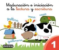 MADURACION E INICIACION A LA LECTURA Y ESCRITURA 1.