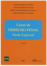 CURSO DE DERECHO PENAL. PARTE ESPECIAL.
