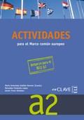 ACTIVIDADES PARA EL MARCO COMÚN EUROPEO A2. PREPARACIÓN AL DELE A2