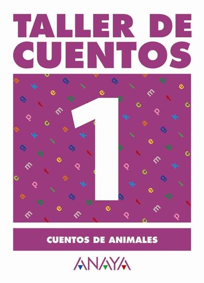 TALLER DE CUENTOS, CUENTOS DE ANIMALES, EDUCACIÓN PRIMARIA, 2 CICLO