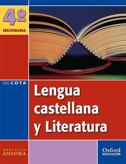 PROYECTO ÁNFORA, LENGUA Y LITERATURA, 4 ESO COTA