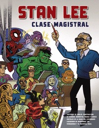 STAN LEE´S MASTER CLASS