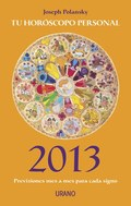 Tu horóscopo personal 2013