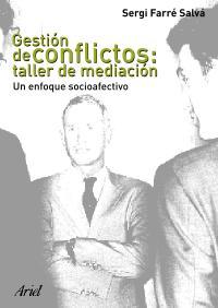 GESTIÓN DE CONFLICTOS, TALLER DE MEDIACIÓN: UN ENFOQUE SOCIOAFECTIVO