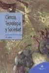 CIENCIA, TECNOLOGÍA Y SOCIEDAD, BACHILLERATO