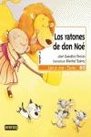 LOS RATONES DE D. NOÉ
