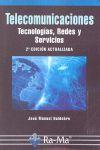 TELECOMUNICACIONES. TECNOLOGÍAS, REDES Y SERVICIOS. 2ª EDICIÓN ACTUALIZADA.