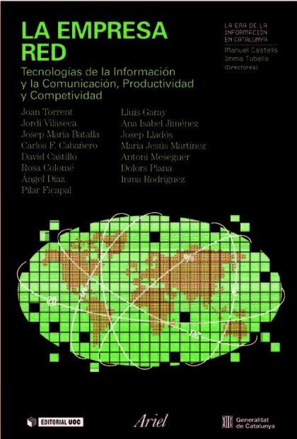 LA EMPRESA RED : TECNOLOGÍAS DE LA INFORMACIÓN Y LA COMUNICACIÓN, PRODUCTIVIDAD Y COMPETITIVIDA