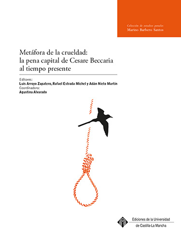 METÁFORA DE LA CRUELDAD: LA PENA CAPITAL DE CESARE BECCARIA AL TIEMPO PRESENTE