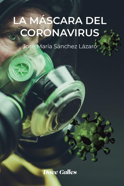LA MÁSCARA DEL CORONAVIRUS