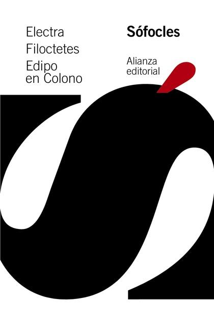 ELECTRA. FILOCTETES. EDIPO EN COLONO.