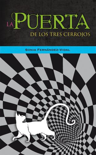 LA PUERTA DE LOS TRES CERROJOS. UNA AVENTURA CUÁNTICA