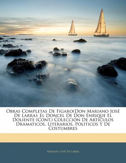 OBRAS COMPLETAS DE FIGARO(DON MARIANO JOS DE LARRA)