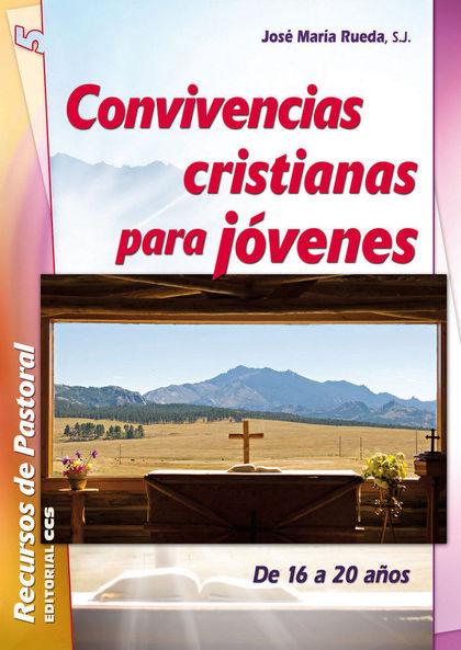 CONVIVENCIAS CRISTIANAS PARA JÓVENES