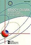 ESTADO Y CULTURA: LA FUNCIÓN CULTURAL DE LOS PODERES PÚBLICOS EN LA CONSTITUCIÓN ESPAÑOLA