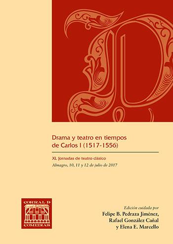DRAMA Y TEATRO EN TIEMPOS DE CARLOS I (1517-1556)