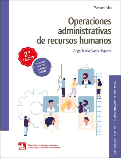 OPERACIONES ADMINISTRATIVAS DE RECURSOS HUMANOS  2.ª EDICIÓN 2020.