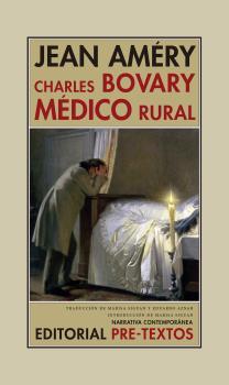 CHARLES BOVARY, MÉDICO RURAL. RETRATO DE UN HOMBRE SENCILLO