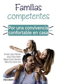 FAMILIAS COMPETENTES. POR UNA CONVIVENCIA CONFORTABLE EN CASA.