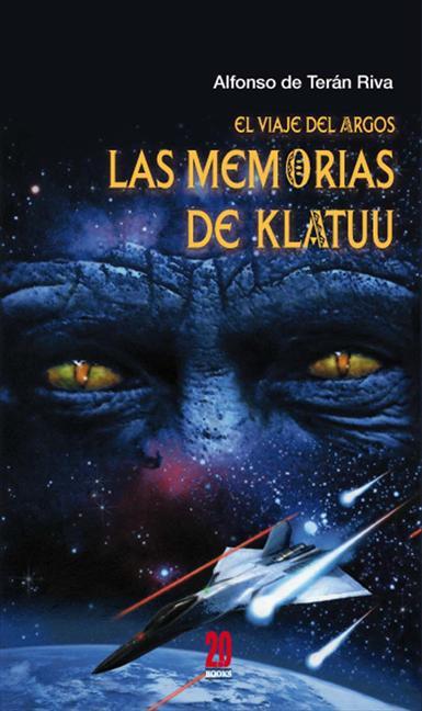 EL VIAJE DEL ARGOS 1. LAS MEMORIAS DE KLATUU