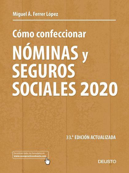CÓMO CONFECCIONAR NÓMINAS Y SEGUROS SOCIALES 2020                               33 ª EDICIÓN AC