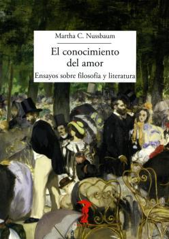 EL CONOCIMIENTO DEL AMOR. ENSAYOS SOBRE FILOSOFÍA Y LITERATURA