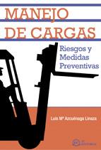 MANEJO DE CARGAS: RIESGOS Y MEDIDAS PREVENTIVAS