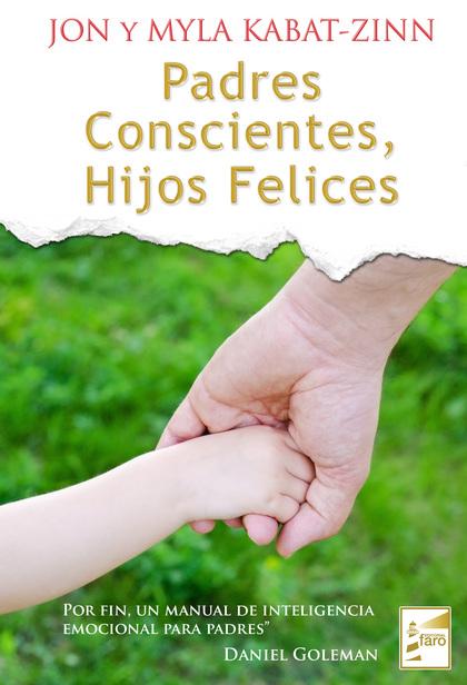 PADRES CONSCIENTES, HIJOS FELICES
