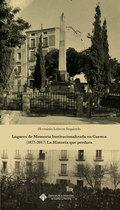 LUGARES DE MEMORIA INSTITUCIONALIZADA EN CUENCA (1877-2017) LA HISTORIA QUE PERD.
