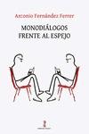 MONODIÁLOGOS FRENTE AL ESPEJO.