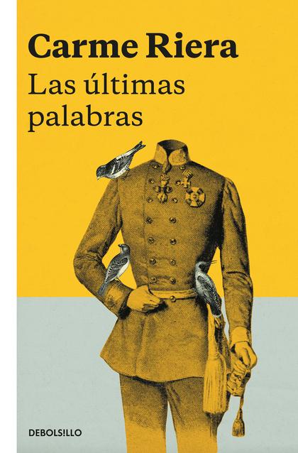 LAS ÚLTIMAS PALABRAS.