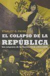 EL COLAPSO DE LA REPÚBLICA: LOS ORÍGENES DE LA GUERRA CIVIL (1933-1936)