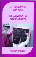 EDUCACIÓN DEL NIÑO. METODOLOGÍA DE LA ENSEÑANZA