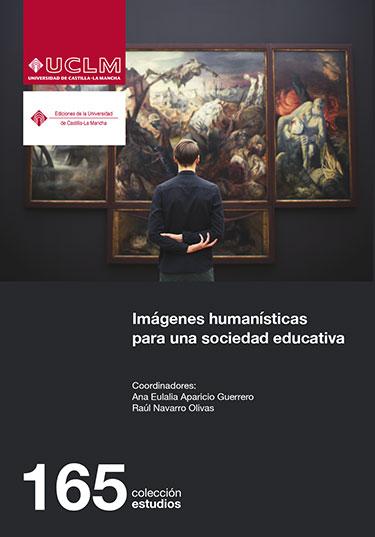 IMÁGENES HUMANÍSTICAS PARA UNA SOCIEDAD EDUCATIVA.
