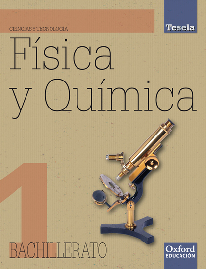 PROYECTO TESELA, FÍSICA Y QUÍMICA, 1 BACHILLERATO
