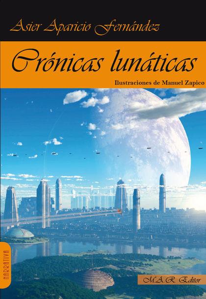 CRONICAS LUNATICAS.